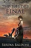 The Final Border: The border trilogy
