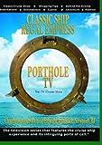 PortholeTV Classic ship: Regal Empress Ports: Charlottetown Prince Edward Island & Newport RI