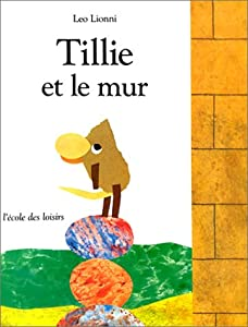 """Afficher """"Tillie et le mur"""""""