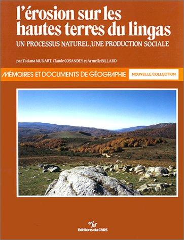 Érosion sur les hautes terres du Lingas : Un processus naturel, une production sociale