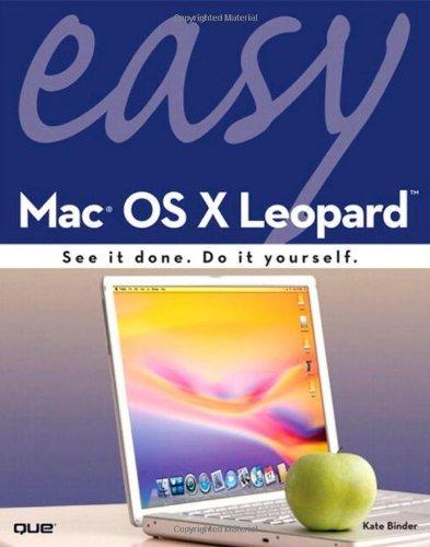 Easy Mac OS X Leopard by Kate Binder (2007-11-26)