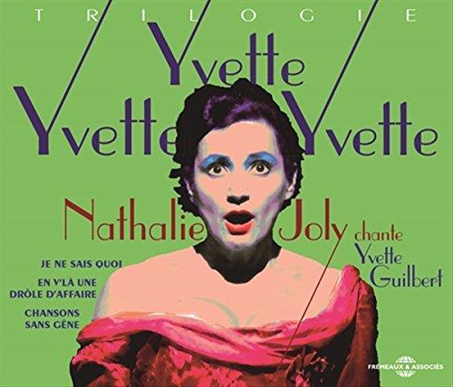 Nathalie Joly Chante Yvette Guilbert - Yvette ! Yv