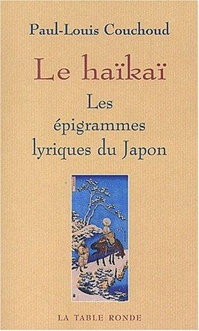 Le Haka : Les pigrammes lyriques du Japon