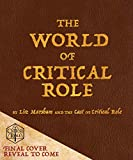 The World of Critical Role - Liz Marsham, Cast of Critical Role
