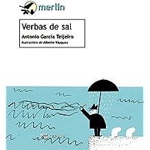 Verbas de sal (Infantil E Xuvenil - Merlín - De 7 Anos En Diante)