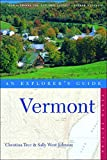 Vermont: An Explorer's Guide (Explorer's Guide Vermont)