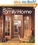 The New Family Home: Creating the Per...