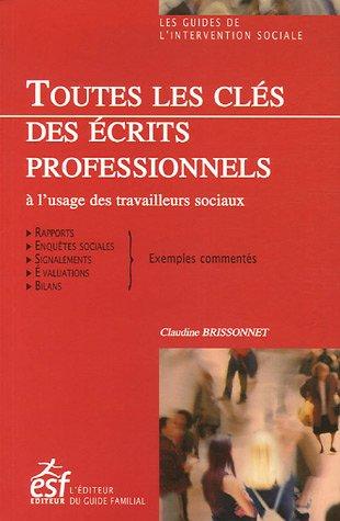 Toutes les clés des écrits professionnels à l'usage des travailleurs sociaux