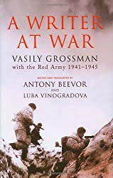Writer at War: Vasily Grossman with the Red Army 1941-1945