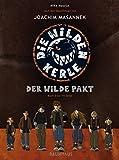 Die wilden Kerle, Buch zur TV-Serie, Teil 2:  Der wilde Pakt