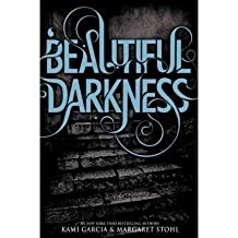 [(Beautiful Darkness)] [ By (author) Kami Garcia, By (author) Margaret Stohl ] [October, 2010]