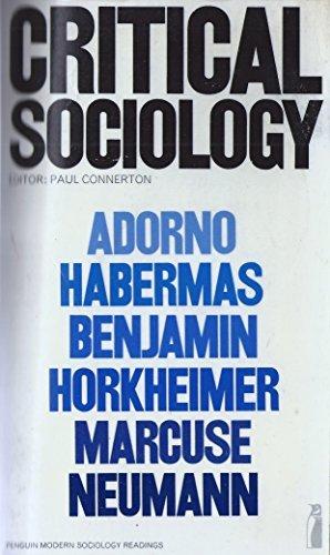 Critical Sociology (Modern Sociological Readings) (1976-11-25)