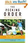 The Pecking Order: A Bold New Look at...