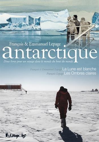 Antarctique : Coffret en 2 volumes : La lune est blanche ; Les ombres claires