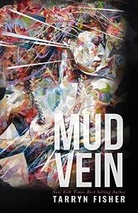 Mud Vein by Tarryn Fisher par  Tarryn Fisher