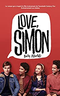 Moi, Simon, 16 ans, Homo Sapiens par Becky Albertalli