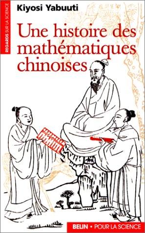 Une histoire des mathématiques chinoises par Kiyosi Yabuuti