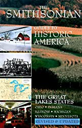 Great Lakes States (Smithsonian Guides to Historic America)