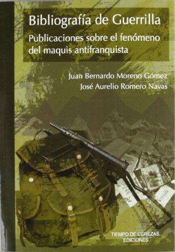 Bibliografia de guerrilla por Juan Bernardo Moreno Gomez
