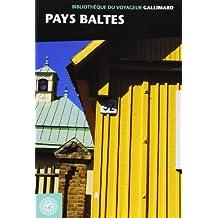 Pays baltes: Estonie - Lettonie - Lituanie
