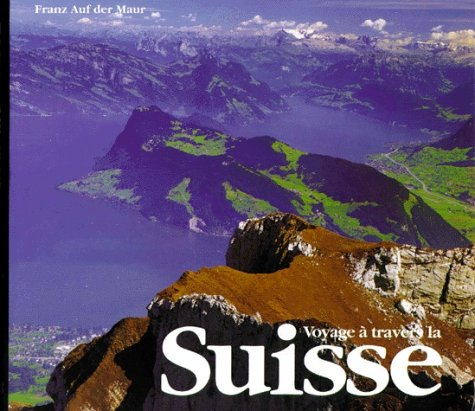 Suisse (voyage a travers)