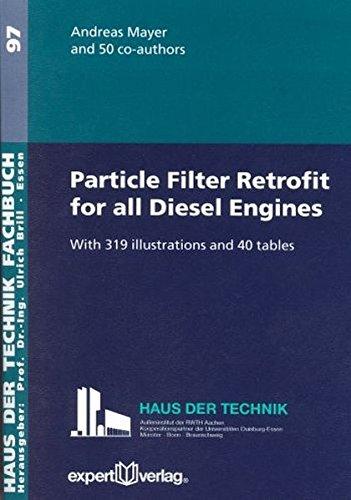 Particle Filter Retrofit for all Diesel Engines (Haus der Technik - Fachbuchreihe)