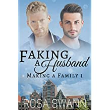 Faking a Husband (Making a Family 1): MM Alpha/Omega Mpreg Romance