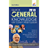 Quick General Knowledge 2018 with Current Affairs update 2nd Edition