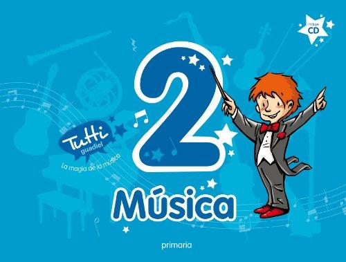 Proyecto Tutti, La magia de la música, música, 2 Educación PriMaría - 9788483793053