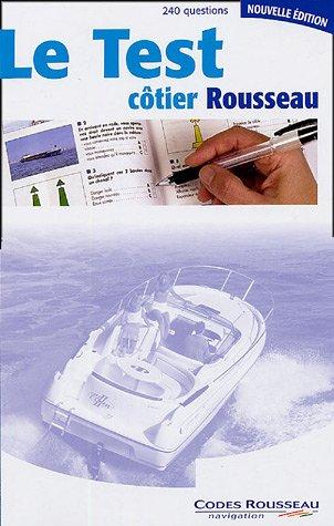 Le Test côtier Rousseau