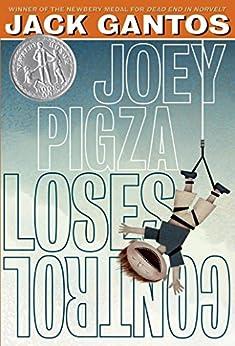 Joey Pigza Loses Control by [Gantos, Jack]