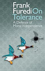 On Tolerance: The Life Style Wars: A Defence of Moral Independence