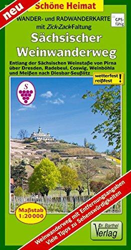 Wander- und Radwanderkarte  Sächsischer Weinwanderweg: Entlang der Sächsischen Weinstaße von Pirna über Dresden, Radebeul, Coswig, Weinböhla und ... (mit Zick-Zack Faltung) (Schöne Heimat)