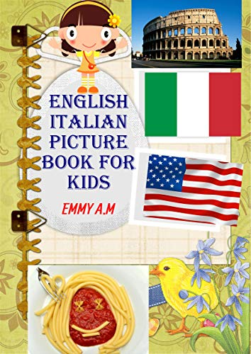 ENGLISH ITALIAN PICTURE BOOK FOR KIDS: BASIC WORDS FOR ADVANCED KIDS book cover
