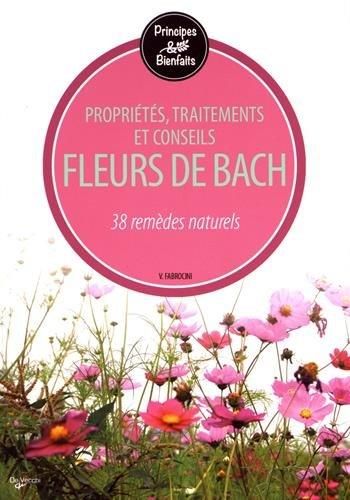 Fleurs de bach : 38 remdes naturels