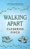 Walking Apart