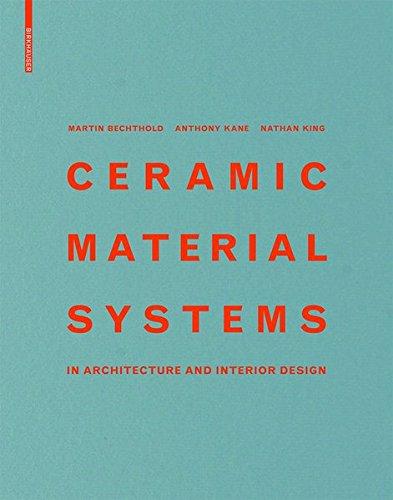 Ceramic Material Systems: in Architecture and Interior Design (Beleuchtung Architektonische)