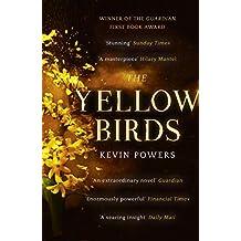 The Yellow Birds: A Novel (English Edition)