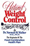 Pure and Simple Natural Weight Control by N. W. Walker (1981-08-25)