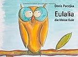 Eulalia die kleine Eule von Doris Pacejka (27. Oktober 2014) Gebundene Ausgabe