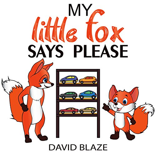 My Little Fox Says Please (English Edition)