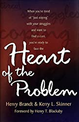 The Heart of the Problem: How to Stop Coping and Find the Cure for Your Struggle