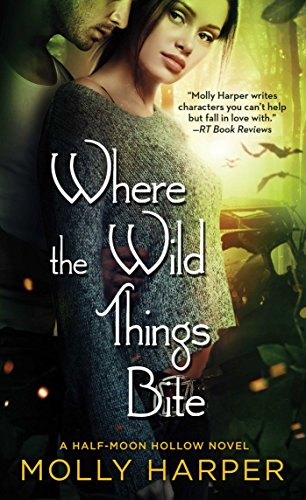 Where the Wild Things Bite (Half-Moon Hollow Series Book 14) (English Edition)