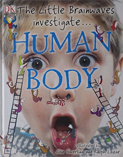 The Little Brainwaves investigate- human body