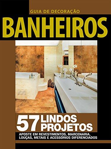 Guia de Decoração - Banheiros Ed.04 (Portuguese Edition) por On Line Editora