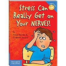 Stress Can Really Get on Your Nerves! (Laugh & Learn) (Laugh & Learn®) (English Edition)
