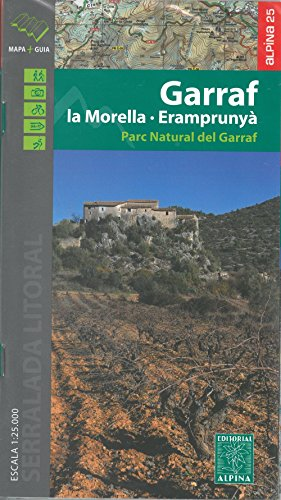 GARRAF- LA MORELLA, ERAMPRUNYÀ (Editorial Alpina Alpina)