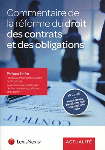 Commentaire de la réforme du droit des contrats et des obligations par Philippe Simler