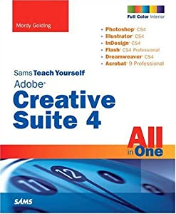 diseño web creativo: Sams Teach Yourself Adobe Creative Suite 4 All in One