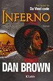 Inferno / Dan Brown   Brown, Dan (1964-....). Auteur